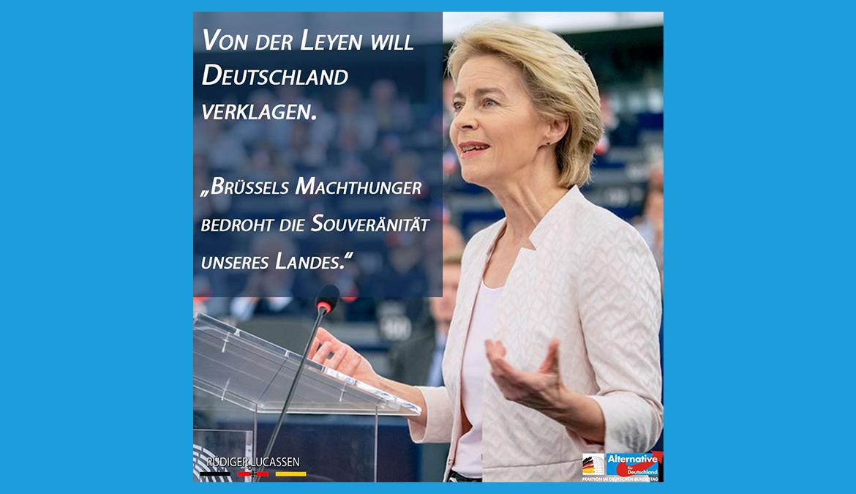 """+++ Von der Leyen will Deutschland verklagen: """"Brüssels Machthunger bedroht die Souveränität unseres Landes."""" +++"""